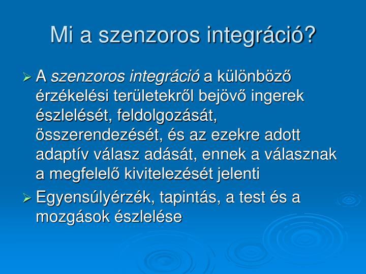 Mi a szenzoros integráció?