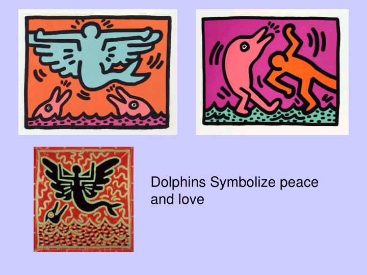 Dolphins Symbolize peace and love