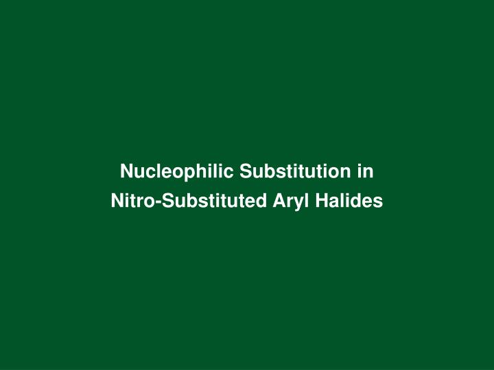 Nucleophilic Substitution in