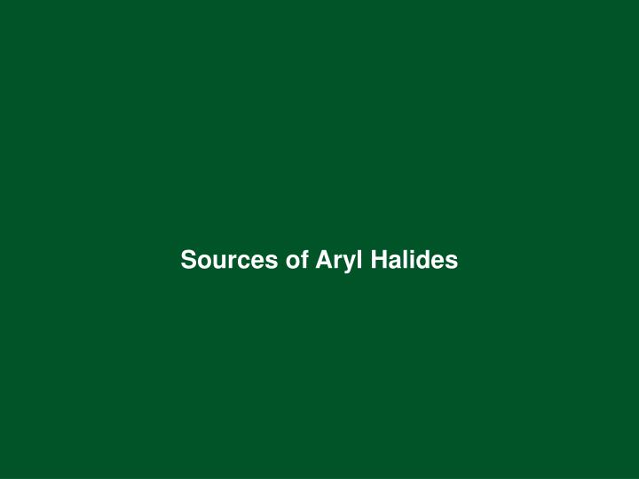 Sources of Aryl Halides