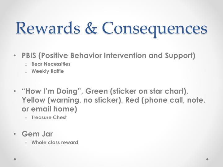 Rewards & Consequences