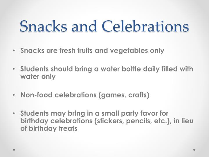 Snacks and Celebrations