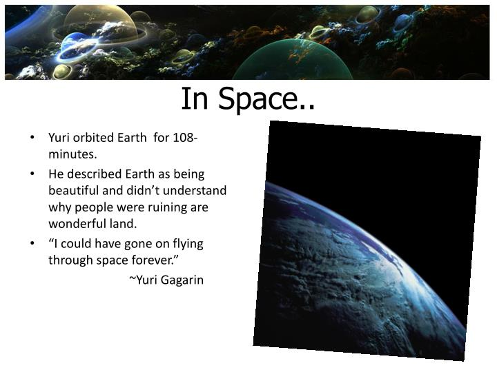 In Space..