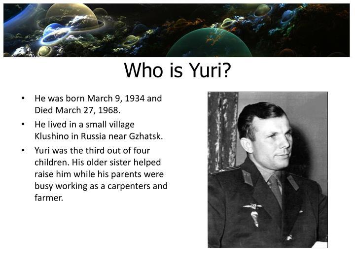 Who is Yuri?