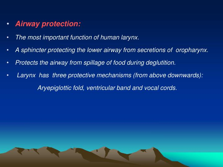 Airway protection:
