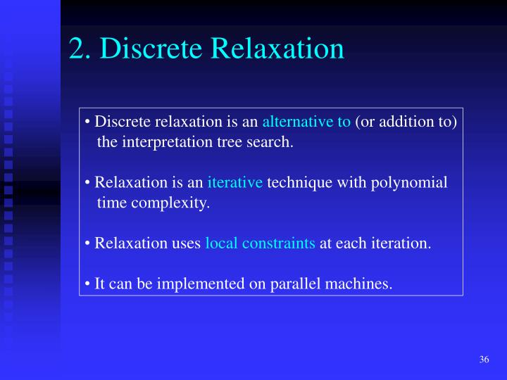 2. Discrete Relaxation
