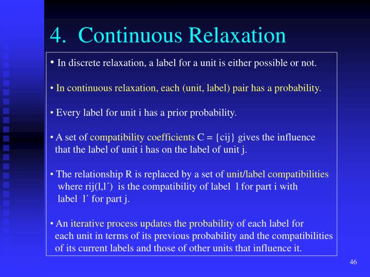 4.  Continuous Relaxation