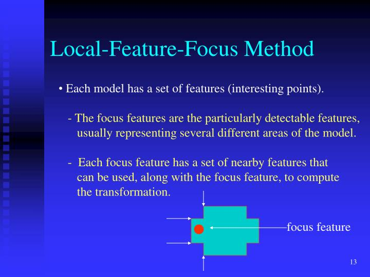 Local-Feature-Focus Method
