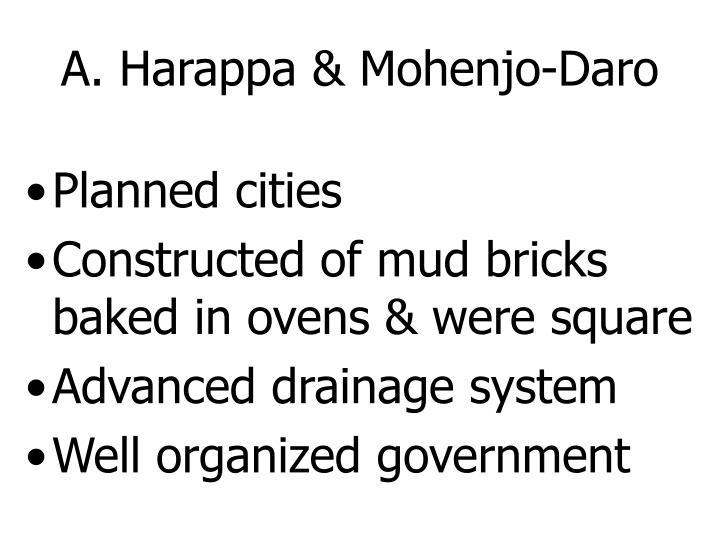 A. Harappa & Mohenjo-Daro