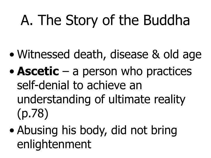 A. The Story of the Buddha