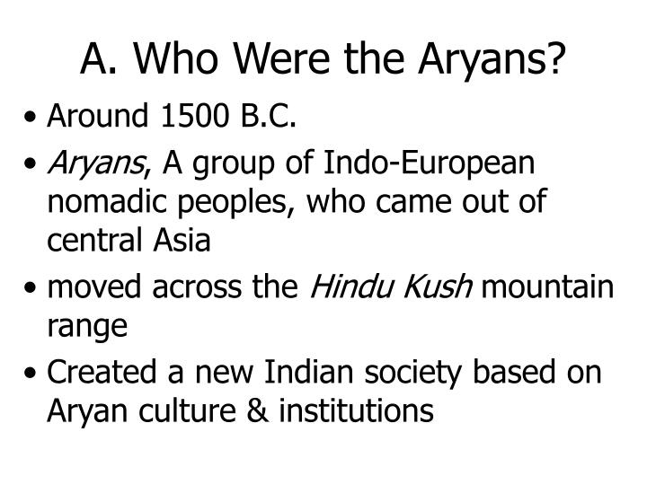 A. Who Were the Aryans?