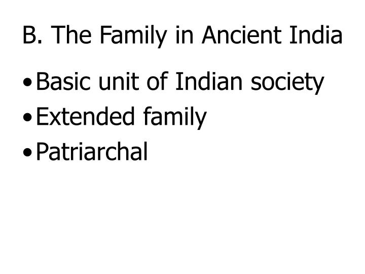 B. The Family in Ancient India