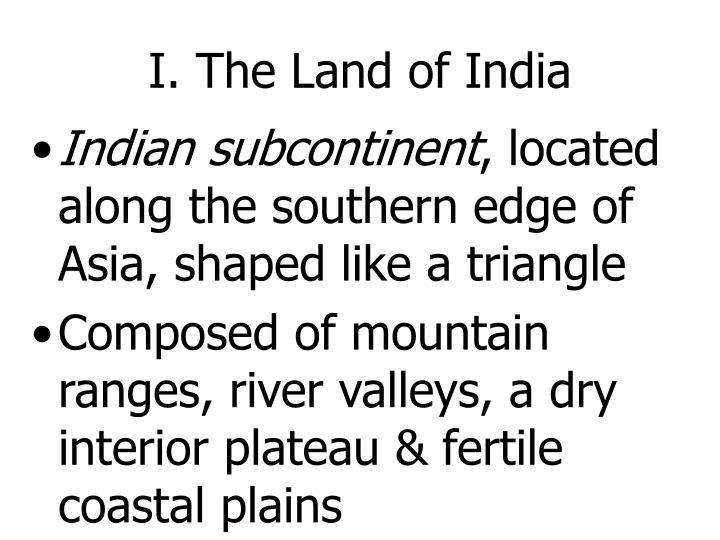 I. The Land of India