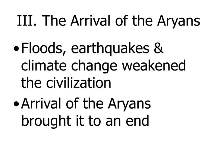 III. The Arrival of the Aryans