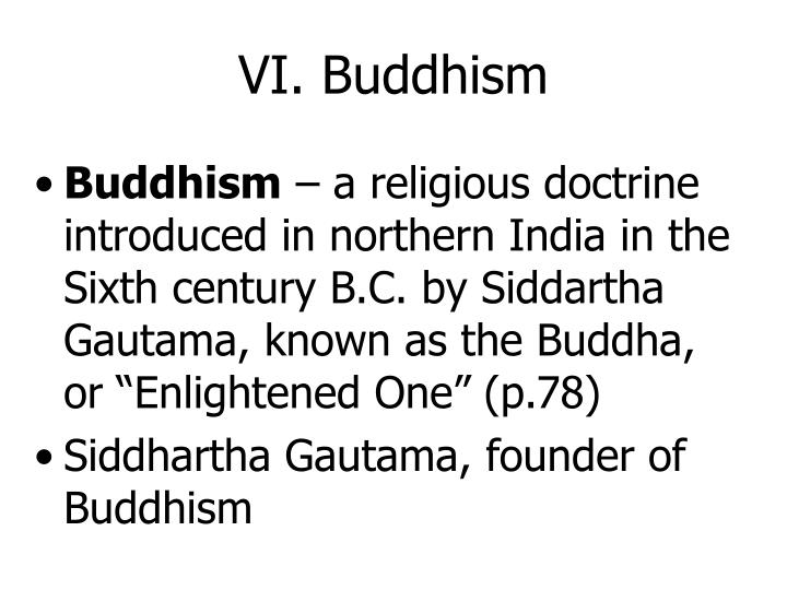 VI. Buddhism