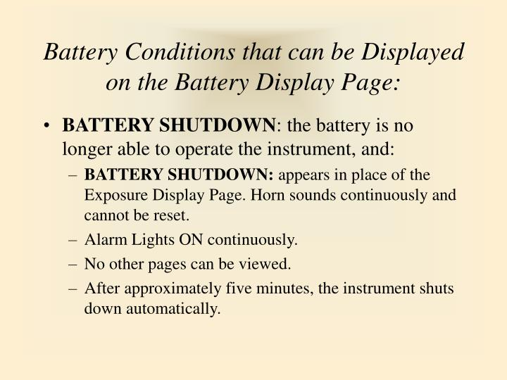 Battery Conditions that can be Displayed  on the Battery Display Page: