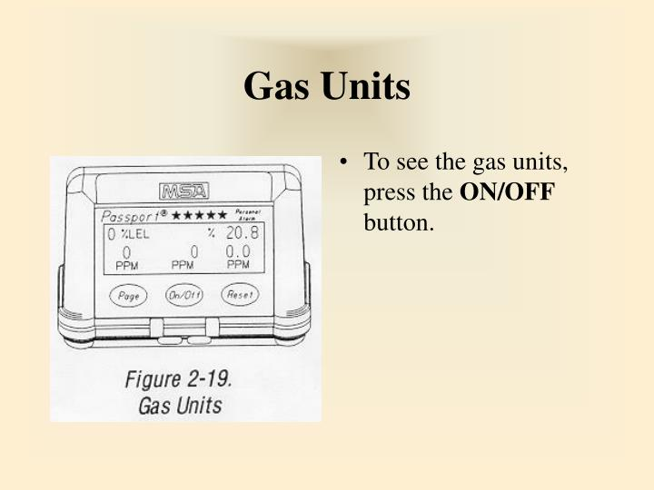 Gas Units