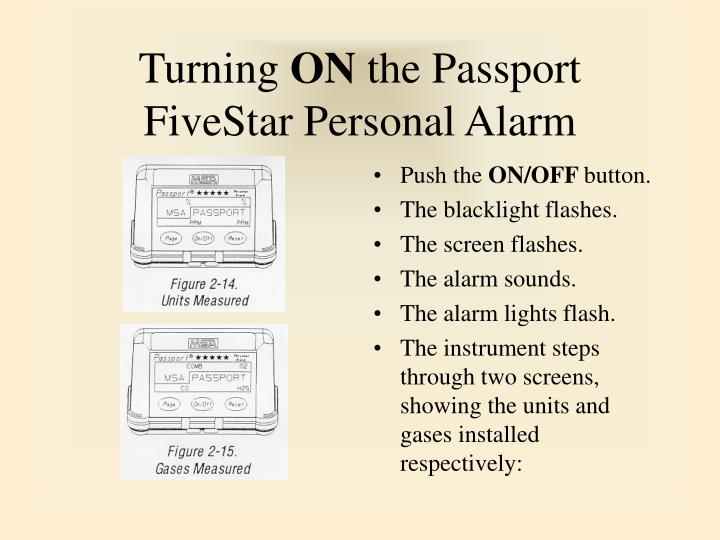 Turning on the passport fivestar personal alarm