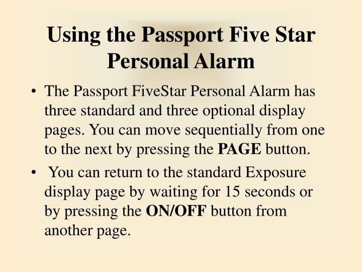 Using the Passport Five Star Personal Alarm