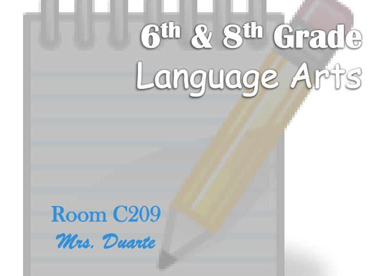 6 th 8 th grade language arts