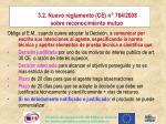 3 2 nuevo reglamento ce n 764 2008 sobre reconocimiento mutuo1