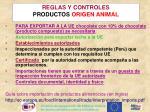 reglas y controles productos origen animal