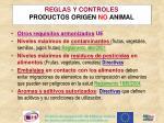reglas y controles productos origen no animal2