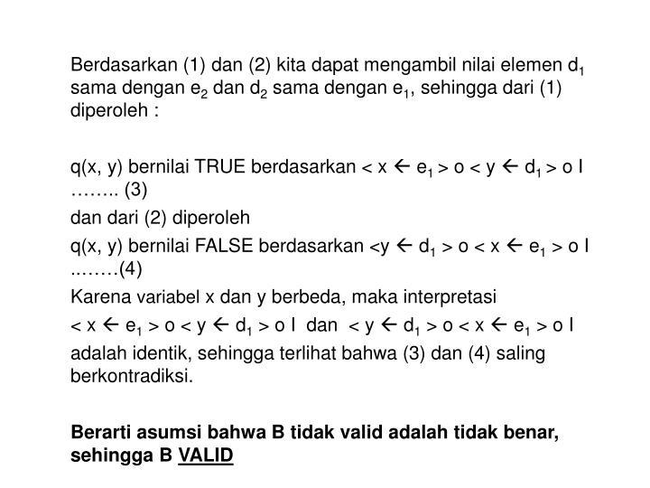 Berdasarkan (1) dan (2) kita dapat mengambil nilai elemen d