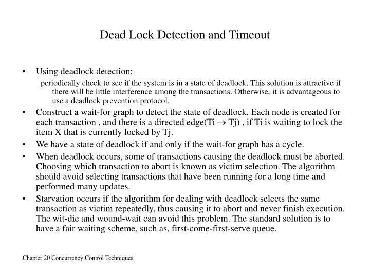 Dead Lock Detection and Timeout