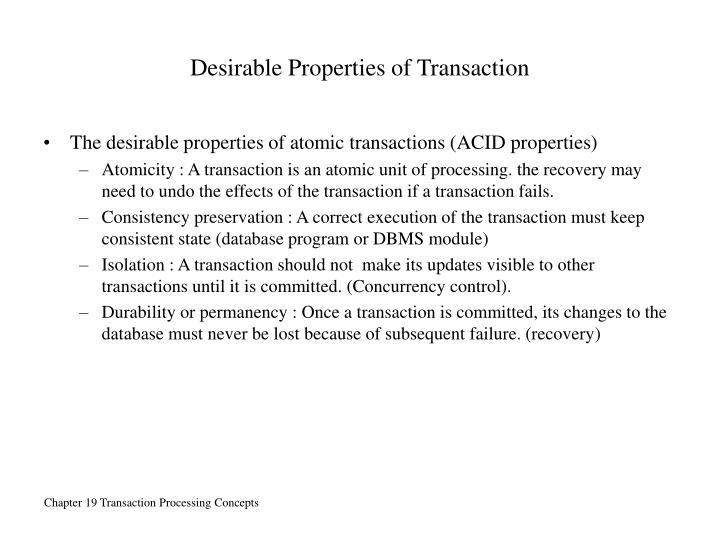 Desirable Properties of Transaction