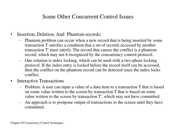 Some Other Concurrent Control Issues