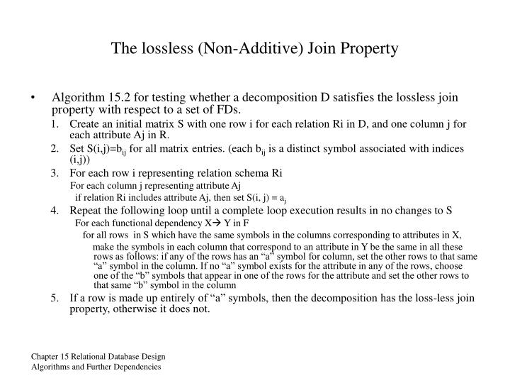 The lossless (Non-Additive) Join Property