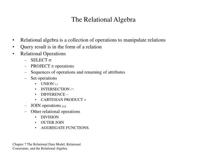 The Relational Algebra