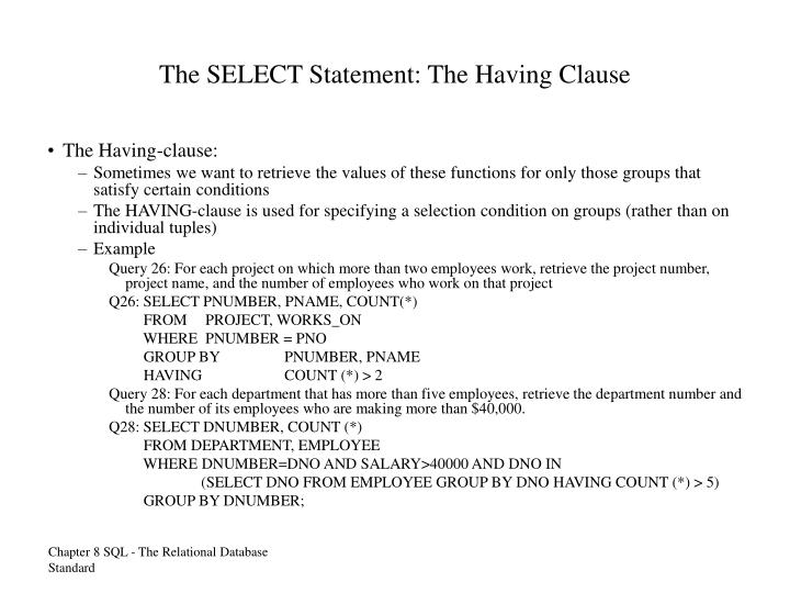 The SELECT Statement: The Having Clause