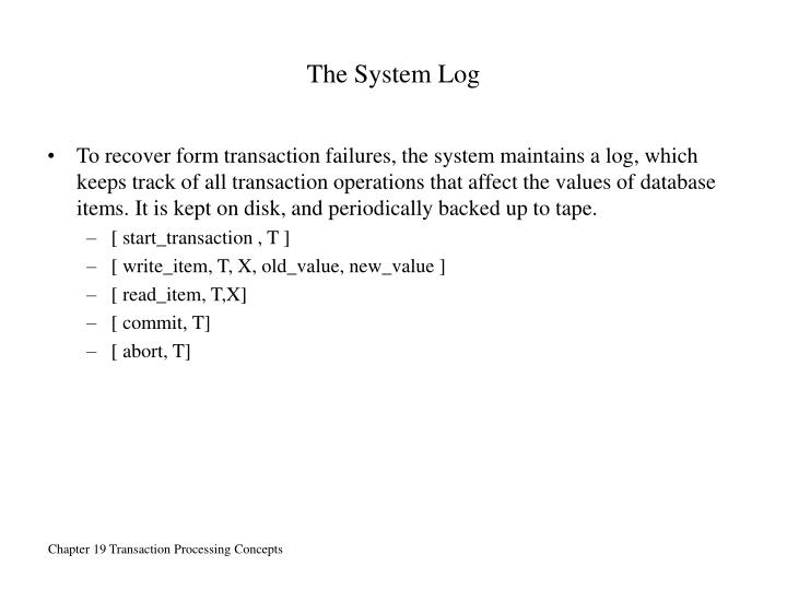 The System Log