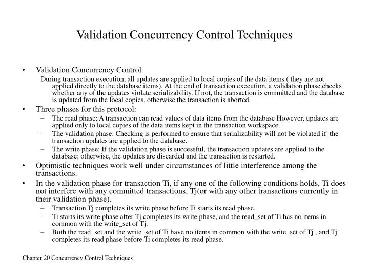 Validation Concurrency Control Techniques