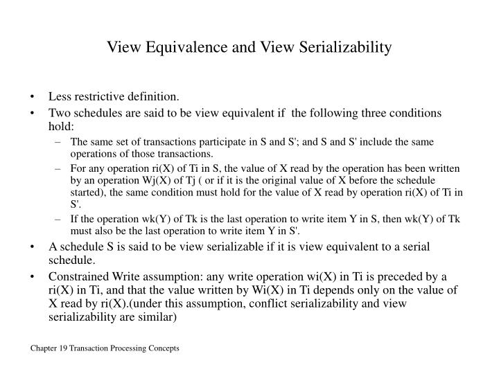 View Equivalence and View Serializability