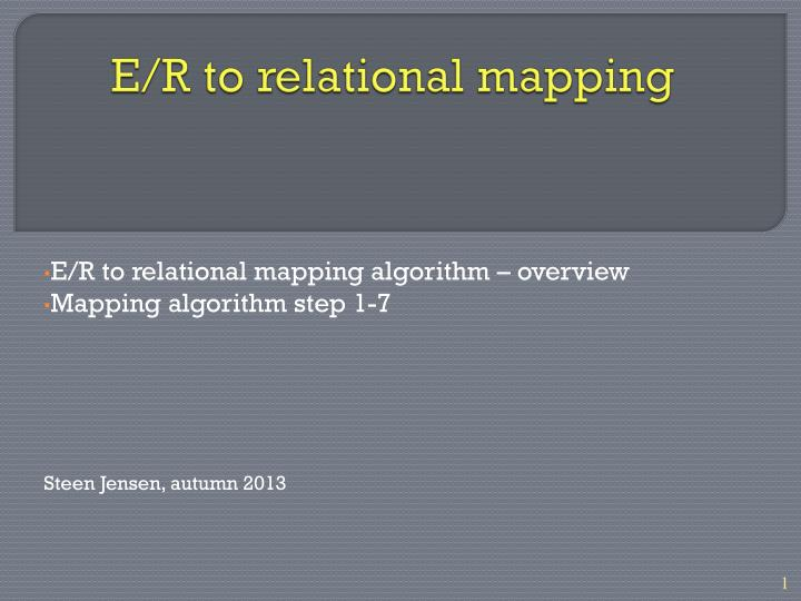 E r to relational mapping