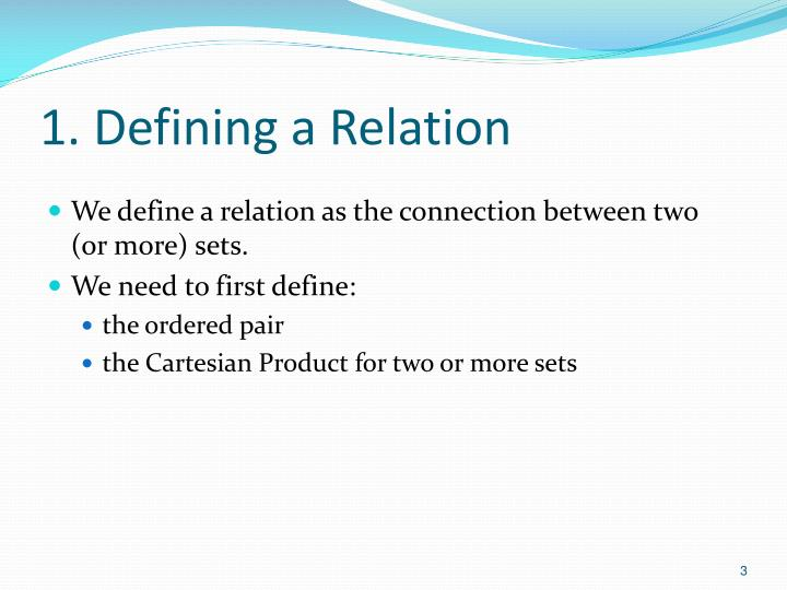 1. Defining a Relation