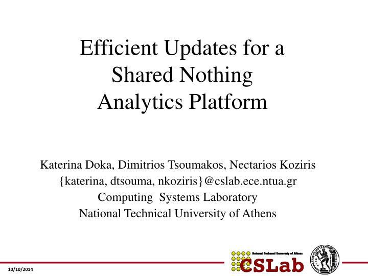 Efficient updates for a shared nothing analytics platform