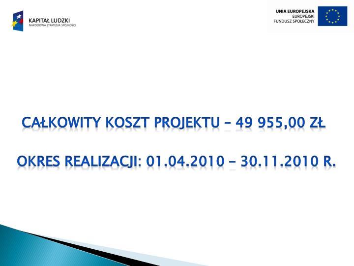 Całkowity koszt projektu – 49 955,00 zł