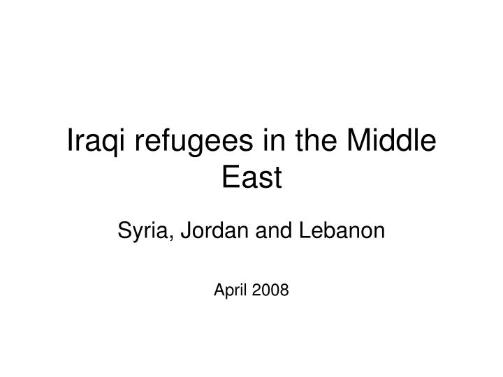 Iraqi refugees in the middle east