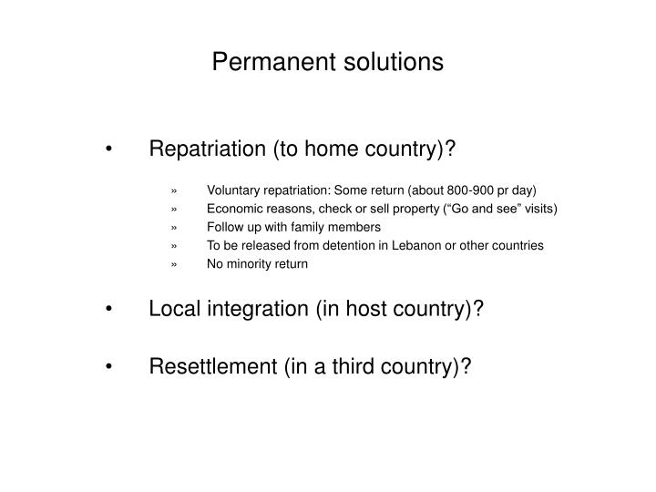 Permanent solutions