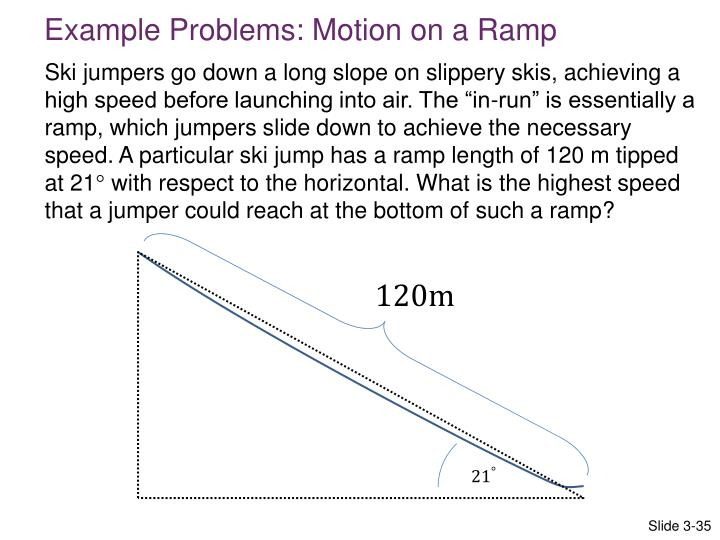 Example Problems: Motion on a Ramp