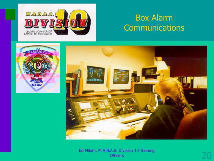 Box Alarm Communications