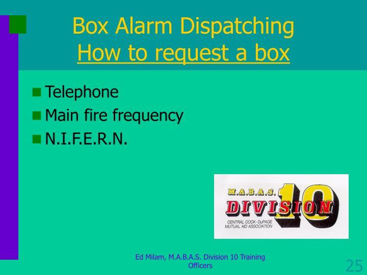 Box Alarm Dispatching