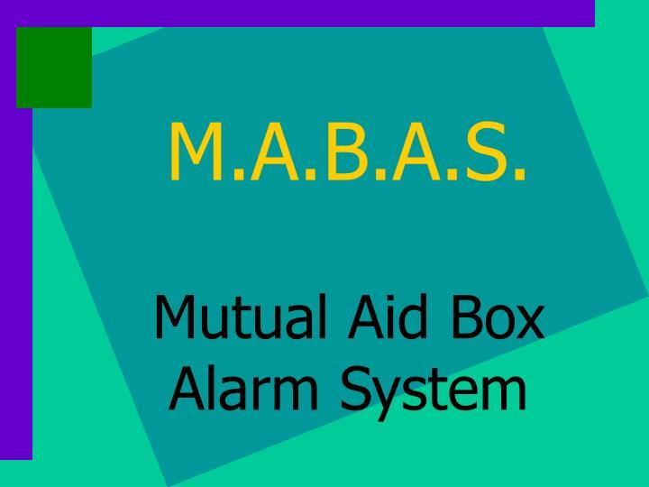M.A.B.A.S.