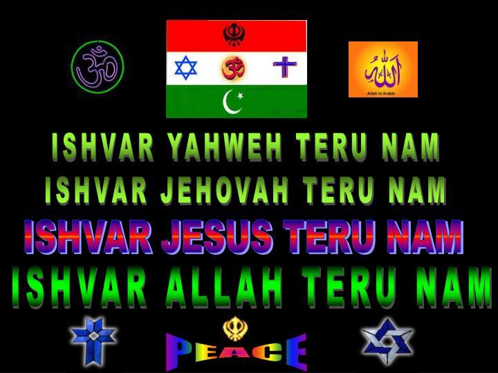 ISHVAR YAHWEH TERU NAM