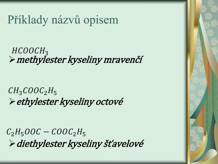 Příklady názvů opisem