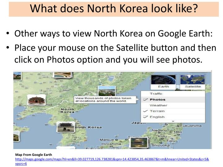 What does North Korea look like?